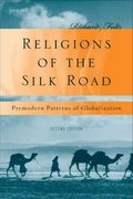 Religions of the Silk Road 2nd Edition 9780230621251 0230621252