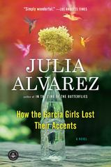 How the Garcia Girls Lost Their Accents 0 9781565129757 156512975X
