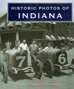 Historic Photos of Indiana 0 9781596525535 1596525533