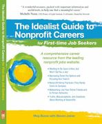 Idealist Guide to Nonprofit Careers for First-Time Job Seekers 0 9781933512242 1933512245