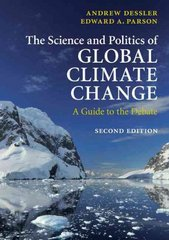 The Science and Politics of Global Climate Change 2nd Edition 9780521737401 0521737400