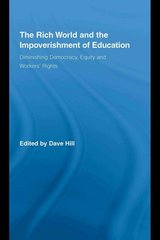 The Rich World and the Impoverishment of Education 1st edition 9780203894668 0203894669