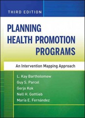 Planning Health Promotion Programs 3rd Edition 9780470528518 0470528516