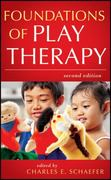 Foundations of Play Therapy 2nd Edition 9780470527528 0470527528