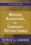 Mergers, Acquisitions, and Corporate Restructurings 5th edition 9780470561966 0470561963