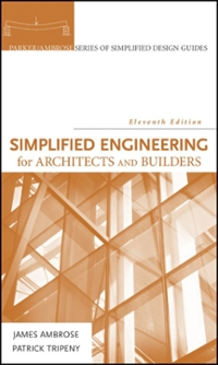 Simplified Engineering for Architects and Builders 11th edition 9780470436271 0470436271