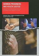 Women Prisoners and Health Justice 1st edition 9781846192425 1846192420