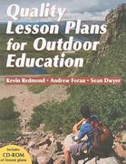 Quality Lesson Plans for Outdoor Education 1st Edition 9780736071314 0736071318