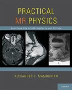 Practical MR Physics 1st edition 9780195372816 0195372816