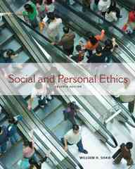 Social and Personal Ethics 7th edition 9780538452564 0538452560