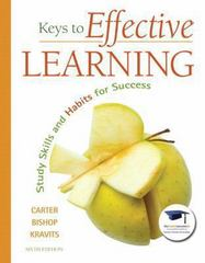 Keys to Effective Learning 6th Edition 9780137007509 0137007507