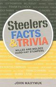 Steelers Facts and Trivia 0 9781933822174 1933822171