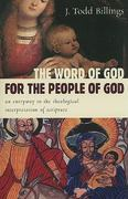 The Word of God for the People of God 1st Edition 9780802862358 0802862357