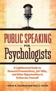 Public Speaking for Psychologists 1st Edition 9781433807305 1433807300