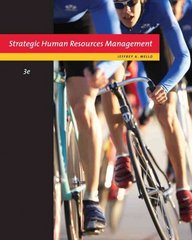 Strategic Human Resource Management 3rd edition 9780324789621 0324789629