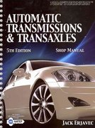 Today's Technician: Automatic Transmissions and Transaxles 5th Edition 9781133007623 1133007627