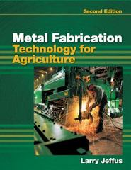 Metal Fabrication Technology for Agriculture 2nd edition 9781435498570 1435498577