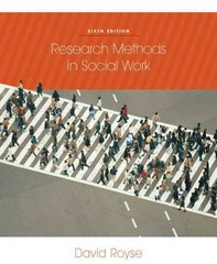Research Methods in Social Work 6th Edition 9780840032270 0840032277