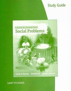 Study Guide for Mooney/Knox/Schacht's Understanding Social Problems 7th edition 9780495903741 0495903744