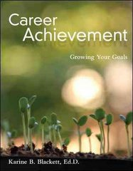 Career Achievement: Growing Your Goals 1st edition 9780073377001 0073377007