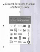 Student Solutions Manual and Study Guide to accompany Practical Business Math Procedures 10th edition 9780077328009 0077328000