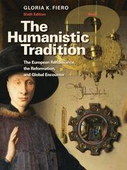 The Humanistic Tradition Book 3: The European Renaissance, The Reformation, and Global Encounter 6th edition 9780077422813 0077422813