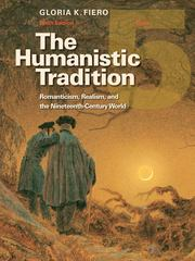 The Humanistic Tradition 6th Edition 9780077346225 007734622X