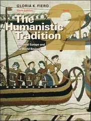 The Humanistic Tradition Book 2: Medieval Europe And The World Beyond 6th edition 9780077422806 0077422805