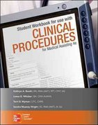 Student Workbook for use with Clinical Procedures for Medical Assisting 4th Edition 9780077358273 0077358279