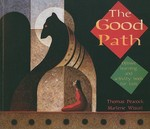 The Good Path 1st Edition 9780873517836 0873517830