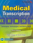 Medical Transcription: Techniques, Technologies, and Editing Skills 3rd edition 9780763834371 0763834378