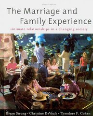 The Marriage and Family Experience 11th edition 9780534624255 0534624251