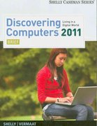 Discovering Computers 2011 1st edition 9781439079423 1439079420