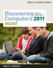 Discovering Computers 2011: Complete (Shelly Cashman) 1st edition 9781439079263 1439079269