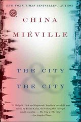 The City & The City 1st Edition 9780345497529 034549752X