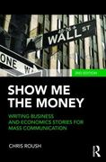 Show Me the Money 2nd Edition 9780415876551 0415876559