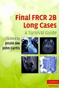 Final FRCR 2B Long Cases 1st edition 9780521740692 052174069X