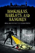 Hooligans, Harlots, and Hangmen 1st edition 9780313383557 0313383553