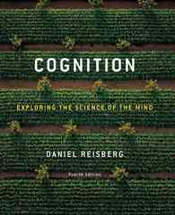 Cognition: Exploring the Science of the Mind 4th edition 9780393198515 0393198510