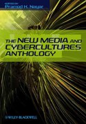 The New Media and Cybercultures Anthology 1st edition 9781405183079 1405183071
