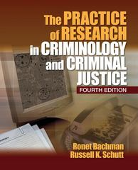 The Practice of Research in Criminology and Criminal Justice 4th edition 9781412978750 1412978750