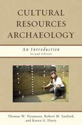 Cultural Resources Archaeology 2nd Edition 9780759118478 0759118477