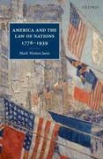America and the Law of Nations 1776-1939 0 9780199579341 0199579342