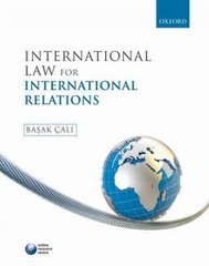 International Law for International Relations 1st Edition 9780199558421 0199558426