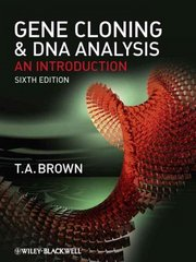 Gene Cloning and DNA Analysis 6th edition 9781405181730 1405181737