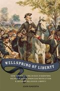 Wellspring of Liberty 1st Edition 9780195388060 0195388062