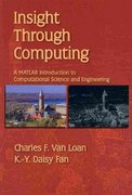 Insight Through Computing 1st Edition 9780898716917 0898716918
