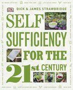 Self Sufficiency for the 21st Century 1st edition 9780756663209 0756663202