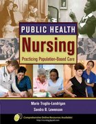 Public Health Nursing: Practicing Population-Based Care 1st edition 9780763766542 0763766542