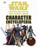Star Wars: The Clone Wars Character Encyclopedia 0 9780756663087 0756663083